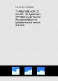 TRANSFERENCIA DE CALOR  (23 Ejercicios y 3 Problemas de Examen Resueltos) (Descarga gratuitamente la version reducida)