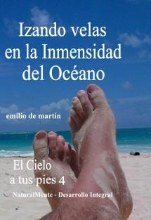 4. Izando velas en la inmensidad del Océano - El Cielo a tus pies 4