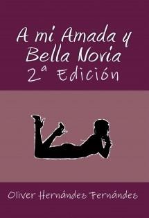 A mi Amada y Bella Novia