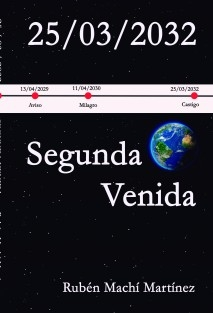 25/03/2032: La Segunda Venida