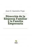Dirección de la Empresa Familiar y la Familia Empresaria