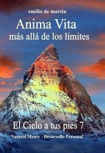 7. Anima Vita, más allá de los límites - El Cielo a tus pies 7