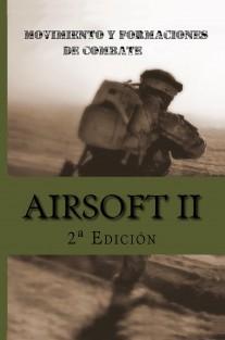 Airsoft II. Movimiento y Formaciones de Combate