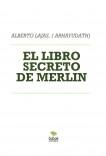 EL LIBRO SECRETO DE MERLIN