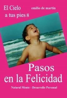 8. Pasos en la Felicidad - El Cielo a tus pies 8