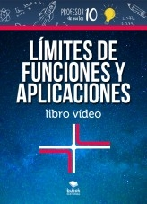 Libro Limites de funciones y aplicaciones libro vídeo, autor profesor10demates