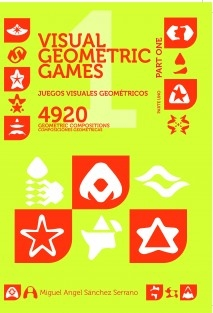 Juegos Visuales Geométricos 1 Parte Uno. Visual Geometric Games 1 Part One.