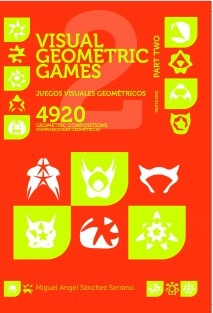 Juegos Visuales Geométricos 2 Parte Dos. Visual Geometric Games 2 Part Two