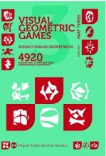 Libro Juegos Visuales Geométricos 3 PARTE TRES. 4920 Diseños Geométricos. Geometric Visual Games 3 PART THREE. 4920 Geometric Designs., autor MASANSER