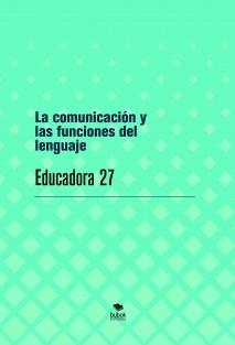 La comunicación y las funciones del lenguaje
