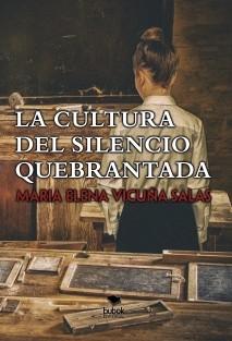 La cultura del silencio quebrantada