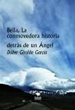 Bella, La conmovedora historia detrás de un Ángel