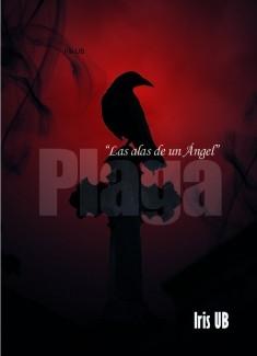 """Plaga: """"Las alas de un ángel"""""""
