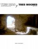 Tres días y tres noches - La Prueba de la Mesianidad de Jesús-