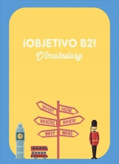 ¡Objetivo B2! Vocabulary