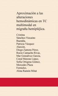 Aproximación a las alteraciones hemodinámicas en TC multimodal en migraña hemipléjica.