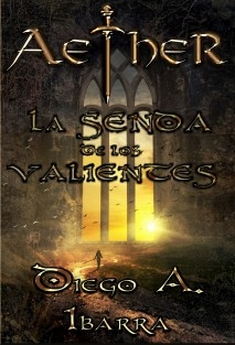 Aether: La senda de los valientes