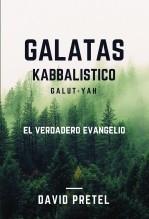 Libro Gálatas Kabbalistico: El verdadero Evangelio, autor David Pretel