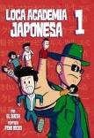 Loca Academia Japonesa - Tomo 1