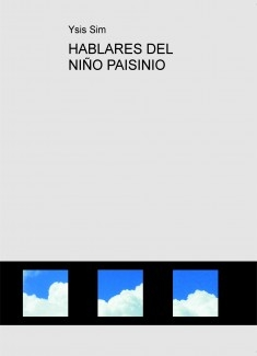 HABLARES DEL NIÑO PAISINIO