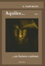 Libro Aquiles... un hetero curioso, autor Gonzalo Alcaide Narvreón