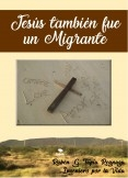 Jesús también fue un migrante