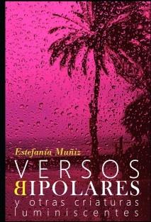 Versos Bipolares y otras criaturas luminiescentes