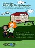 Guía de Primaria: Felicia y l@s Alumn@s Ayudantes
