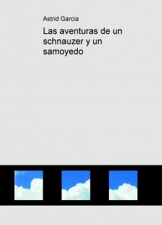 Las aventuras de un schnauzer y un samoyedo