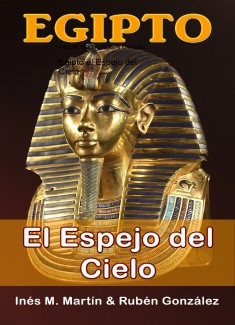 Egipto el Espejo del Cielo