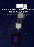 los new players y sus aventuras