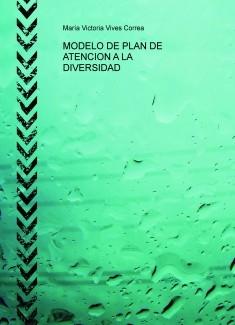 MODELO DE PLAN DE ATENCION A LA DIVERSIDAD