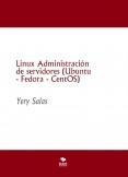Linux Administración de servidores (Ubuntu - Fedora - CentOS)