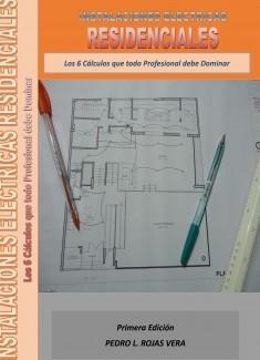 Instalaciones Eléctricas Residenciales - Los 6 Cálculos que todo Profesional debe Dominar
