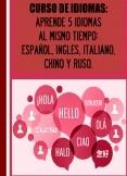 CURSO DE IDIOMAS: APRENDE 5 IDIOMAS AL MISMO TIEMPO: ESPAÑOL, INGLES, ITALIANO, CHINO Y RUSO.