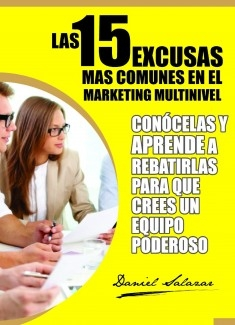 Las 15 excusas más comunes en el marketing multinivel