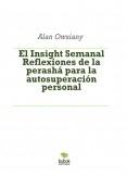 El Insight Semanal - Reflexiones de la perashá para la autosuperación personal