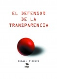 El Defensor De La Transparencia