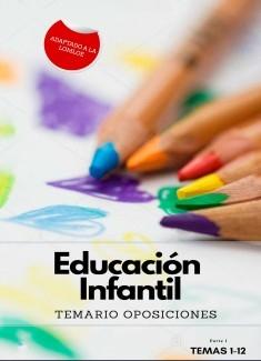 TEMARIO OPOSICIONES AL CUERPO DE MAESTROS DE EDUCACIÓN INFANTIL. PARTE 1