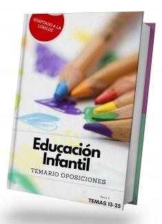 TEMARIO OPOSICIONES AL CUERPO DE MAESTROS DE EDUCACIÓN INFANTIL. PARTE 2