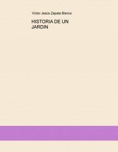 HISTORIA DE UN JARDIN