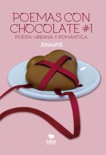Poemas con chocolates #1 Poesía Urbana