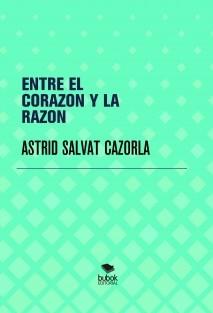 ENTRE EL CORAZON Y LA RAZON