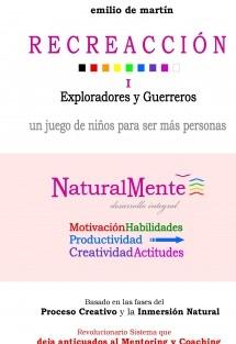 RECREACCIÓN 1 - Exploradores y Guerreros - un juego de niños para ser más personas