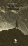 El Hombre De Obsidiana