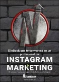 Conviértete en un profesional del Marketing en Instagram con este eBook.