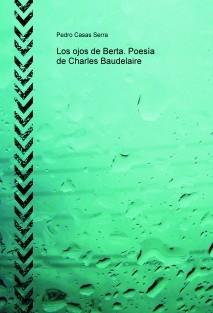 Los ojos de Berta. Poesía de Charles Baudelaire
