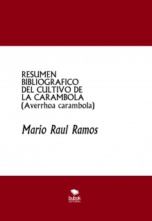RESUMEN BIBLIOGRAFICO DEL CULTIVO DE LA CARAMBOLA (Averrhoa carambola)