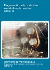 Libro MF0664_3 - Programación de la producción en industrias de proceso, autor Editorial Elearning