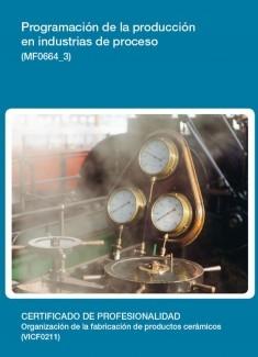 MF0664_3 - Programación de la producción en industrias de proceso